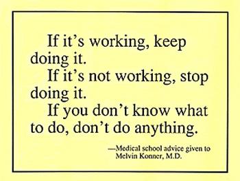 When it works, do it.