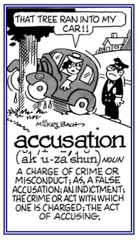A false accusation of doing something wrong or committing a crime.