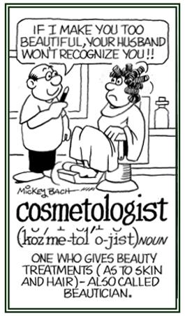 A beautician.