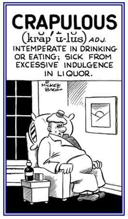 A reference to being intemperate in eating or drinking liquor.