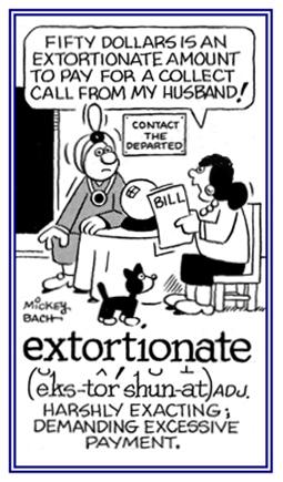 Demanding excessive payment.