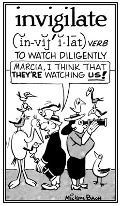 To watch diligently.