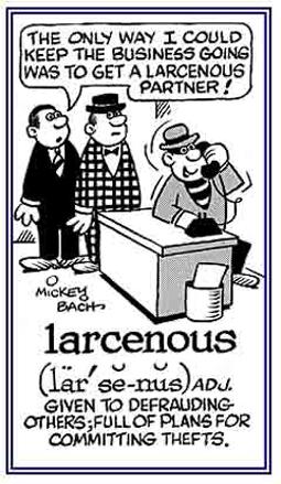 Stealing or defrauding.