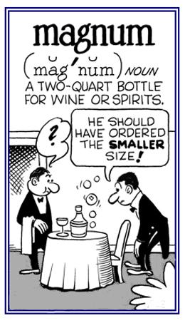 A large bottle of alcoholic liquor.
