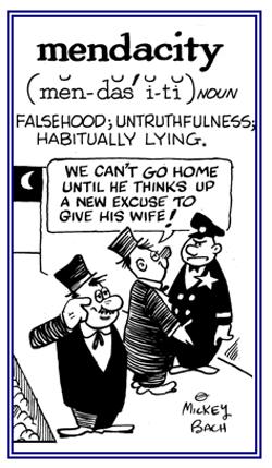 Falsehood, untruthfulness, lying.