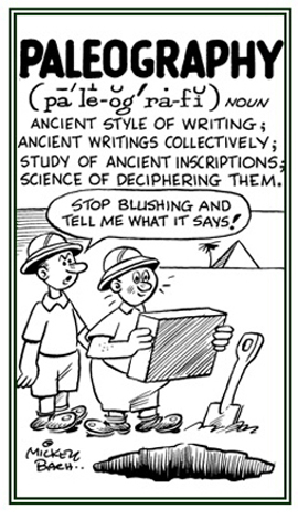 An ancient style of writing.