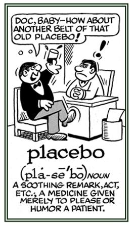 A medicine to humor a patient.