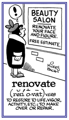 To make over or to renew.