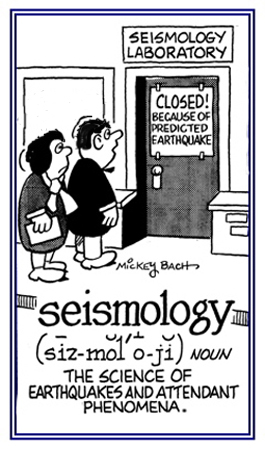 The science of earthquakes.